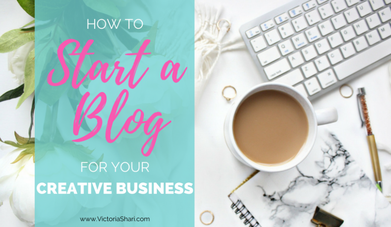 How to Start a Blog for Your Creative Business